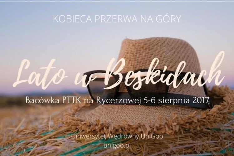 Lato w Beskidach, Rycerzowa 5-6 sierpnia 2017r.