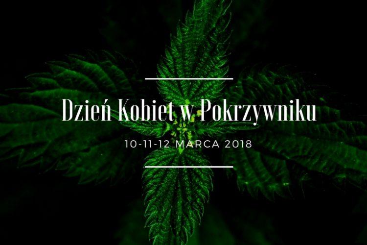 Dzień Kobiet w Pokrzywniku, 10-12 marca 2018r.