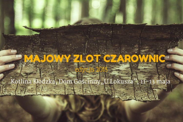 """Majowy Zlot Czarownic, Kotlina Kłodzka, 11-13 maja, Dom Gościnny """"U Lokusza"""""""